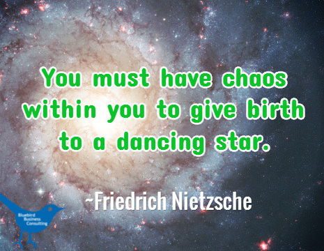 You must have chaos within you to give birth to a dancing star.